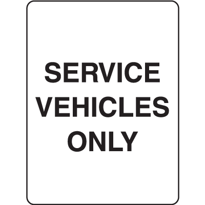 Property Signs - Service Vehicles Only