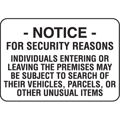Property Signs - Notice For Security Reasons
