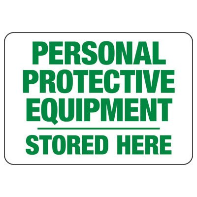 Personal Protective Equipment Stored Here - PPE Sign