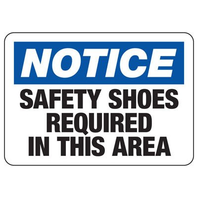 Notice Safety Shoe Required - PPE Sign