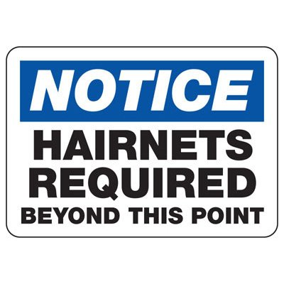 Notice Hairnets Required Beyond This Point - PPE Sign