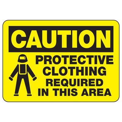 Caution Protective Clothing Required In This Area - PPE Sign