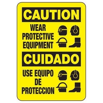 Bilingual Caution Wear Protective Equipment - PPE Sign