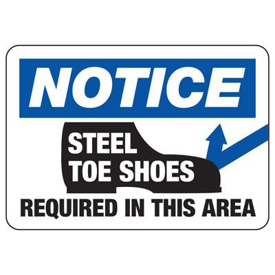 Notice Steel Toe Shoes Required In This Area - PPE Sign