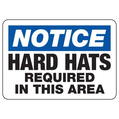 Notice Hard Hats Required In This Area - PPE Sign