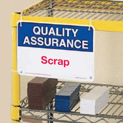 Quality Assurance Scrap Signs