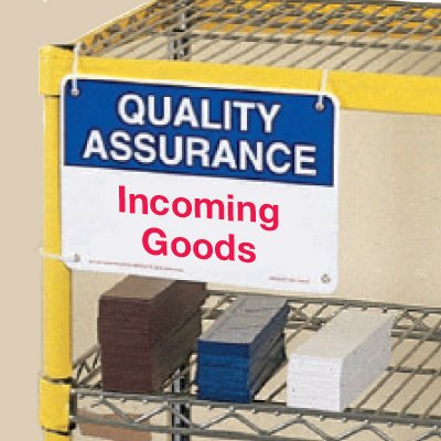 Quality Assurance Incoming Goods Signs