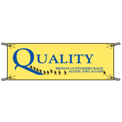 Quality Brings Customers Back Again And Again Banners