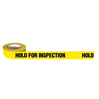 Quality Control Tapes - Hold For Inspection