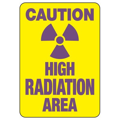 Caution High Radiation Area - Industrial Radiation Signs