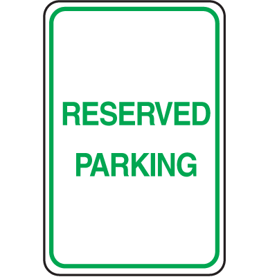 Plastic Reserved Parking Sign - Reserved Parking