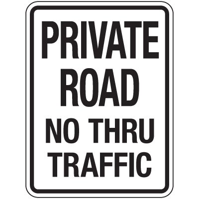 Reflective Parking Lot Signs - Private Road No Thru Traffic