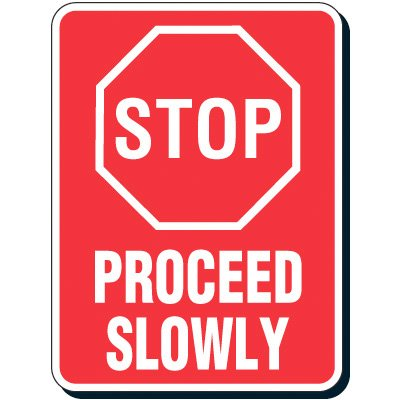 STOP - Proceed Slowly Signs (Rectangular Format)