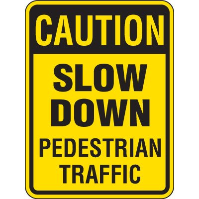 Reflective Pedestrian Crossing Signs - Caution Slow Down Pedestrian