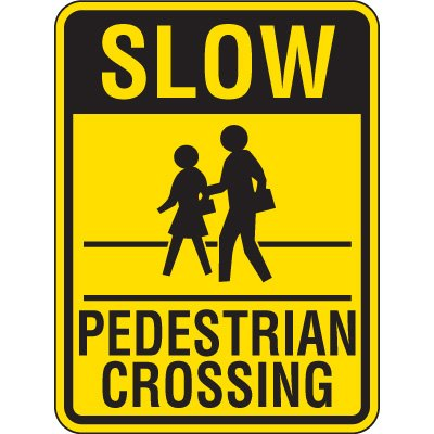 Reflective Pedestrian Crossing Signs - Slow Pedestrian Crossing