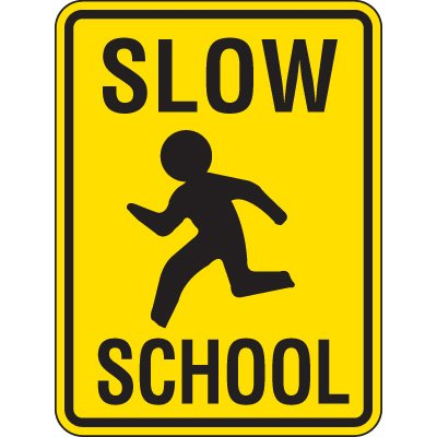 Reflective Pedestrian Crossing Signs - Slow School