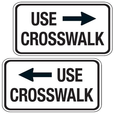Reflective Pedestrian Signs - Use Crosswalk (Left/Right Arrow)