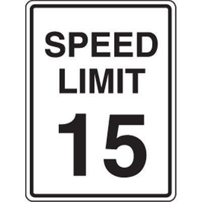 15 MPH Speed Limit Signs