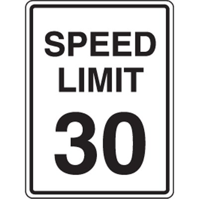 Reflective Speed Limit Signs - Speed Limit 30