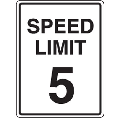 5 MPH Speed Limit Signs