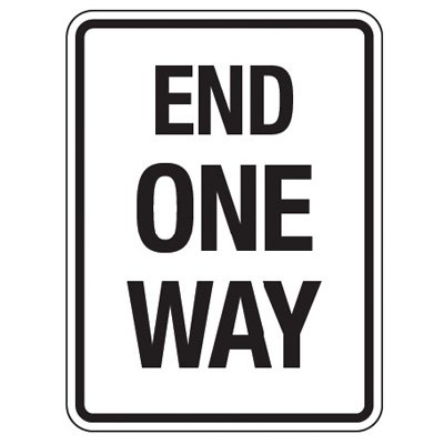Reflective Traffic Reminder Signs - End One Way