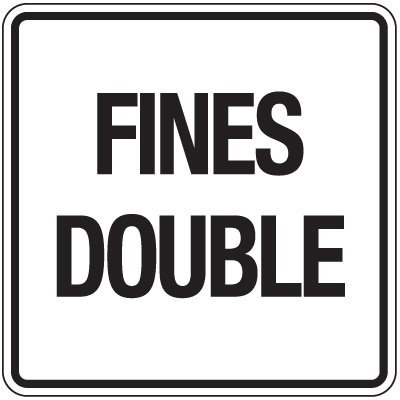 Reflective Traffic Reminder Signs - Fines Double