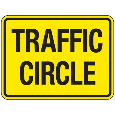 Reflective Traffic Reminder Signs - Traffic Circle