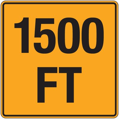 Reflective Traffic Signs - 1500 Ft