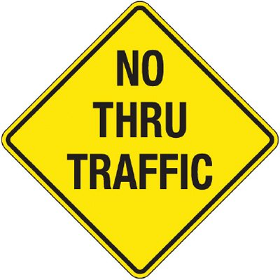 Reflective Warning Signs - No Thru Traffic