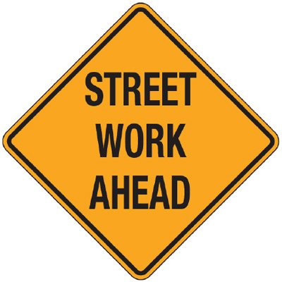Reflective Warning Signs - Street Work Ahead