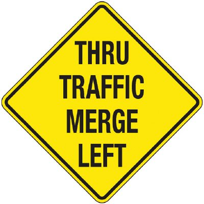 Reflective Warning Signs - Thru Traffic Merge Left