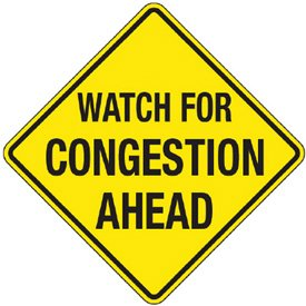 Reflective Warning Signs - Watch For Congestion Ahead