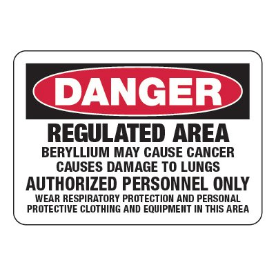 Regulated Area Beryllium - Chemical Warning Signs