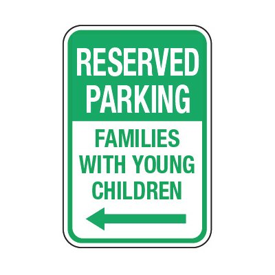Reserved Families With Children (Left Arrow) - Preschool Parking Signs