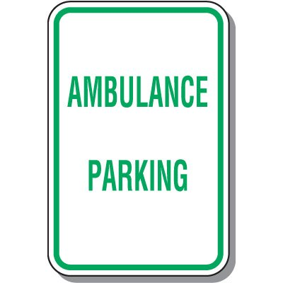 Reserved Parking Signs - Ambulance Parking