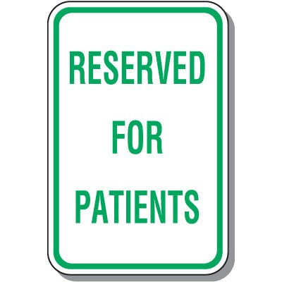 Reserved Parking Signs - Reserved For Patients