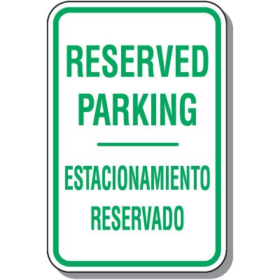 Reserved Parking Signs - Reserved Parking (Bilingual)