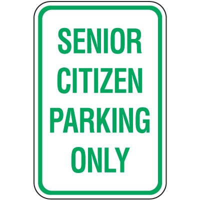 Reserved Parking Signs - Senior Citizen Parking Only