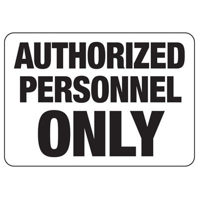 Property Signs - Authorized Personnel Only