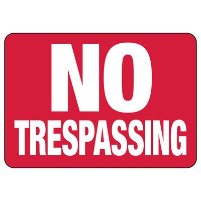 No Trespassing - Industrial Restricted Signs