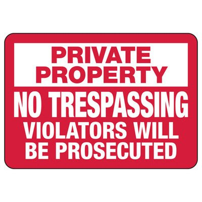 Violators Will Be Prosecuted - Industrial Restricted Signs
