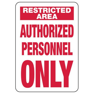 Restricted Area - Industrial Restricted Signs