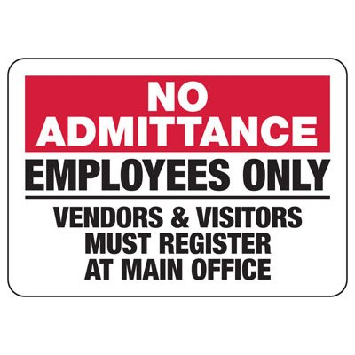 No Admittance Employees Only - Security Sign