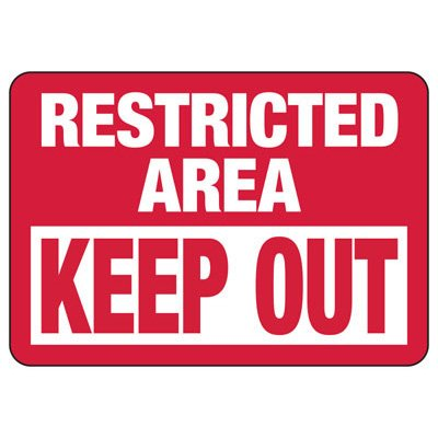 Restricted Area Keep Out - Restricted Area Signs