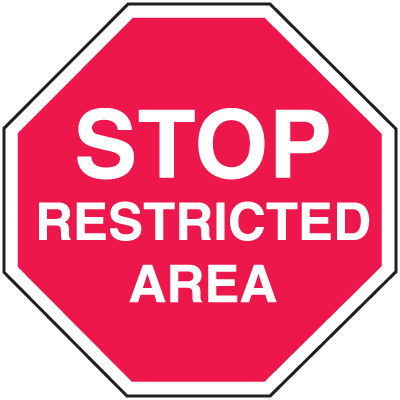 Restricted Area Security Stop Signs