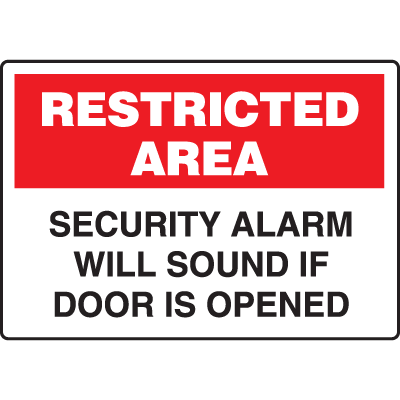 Restricted Signs- Security Alarm Will Sound