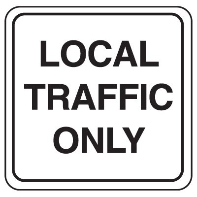 Road Construction Signs - Local Traffic Only
