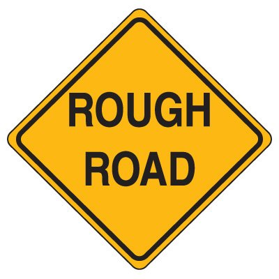Rough Road Signs, Road Construction Signs | Seton