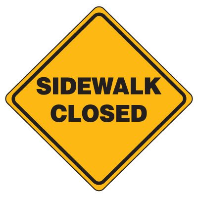 Road Construction Signs - Sidewalk Closed