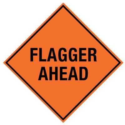 Roll-Up Sign - Flagger Ahead